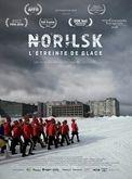 Norilsk, l'Etreinte de glace