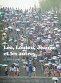 Léo, Loulou, Jeanne et les autres