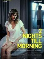 2 nuits jusqu'au matin