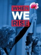 When We Rise Saison 1