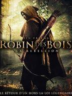 Robin des Bois - La Rébellion