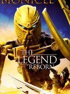 Bionicle : La Légende Renaît