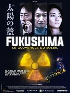 Fukushima, le Couvercle du Soleil