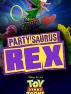 Toy Story : Rex le Roi de la Fête