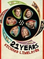 21 Years : Richard Linklater
