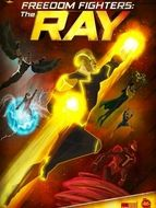 Freedom Fighters: The Ray Season 1
