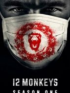 12 Monkeys Saison 1