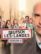 Deutsch-Les-Landes Saison 1