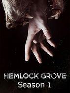Hemlock Grove Saison 1