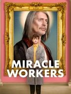 Miracle Workers Saison 1