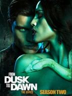 From Dusk Till Dawn : The series Saison 2