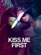 Kiss Me First Saison 1