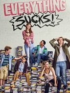 Everything Sucks ! Saison 1