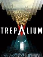 Trepalium Saison 1