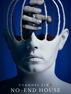 Channel Zero Saison 2 - No-End House