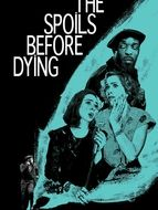 The Spoils Before Dying Saison 1