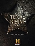 Texas Rising Saison 1