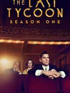 The Last Tycoon Saison 1