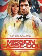 Mission casse-cou
