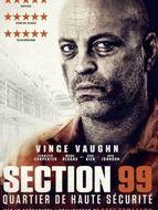 Section 99 - Quartier de haute sécurité