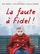 Faute à Fidel (La)