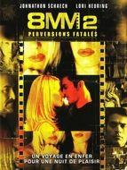 8 MM 2 : Perversions fatales