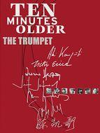 Ten minutes older : The Trumpet