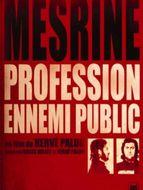 Jacques Mesrine, profession ennemi public
