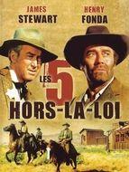 5 Hors-La-Loi (Les)