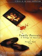 Family portraits - Une trilogie américaine