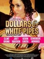 Dollars & white pipes