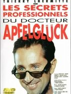 Secrets professionnels du Dr Apfelglück (Les)