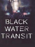 Black water transit