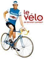 Vélo de Ghislain Lambert (Le)