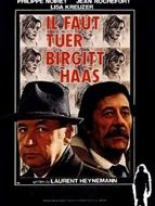 Il faut tuer Birgit Haas