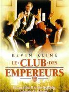 Club des empereurs (Le)