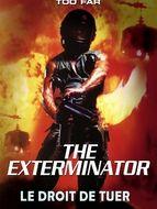 Exterminator : Le droit de tuer