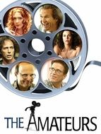 Amateurs (The) / Dirty Movie