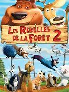 Rebelles de la forêt 2 (Les)