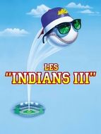 Les Indians 3
