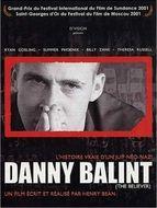 Believer (The) : L'histoire vraie d'un juif Neo-nazi / Danny Balint