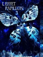 Effet papillon 3 (L')