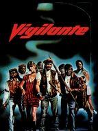 Vigilante - Justice sans sommation !