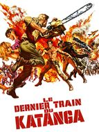 Dernier train du Katanga (Le)