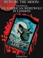 Beware the moon : Remembering 'An American werewolf in London'