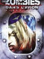 Plane of the dead : Des zombies dans l'avion