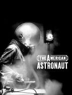 American astronaut (The)