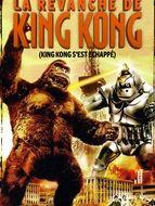 Revanche de King Kong (La)