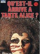 Qu'est-il arrivé à Tante Alice ?