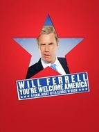 Will Ferrell : You're welcome America - A final night with George W Bush
